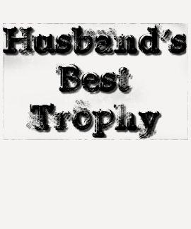 Husband's Best Trophy Shirt