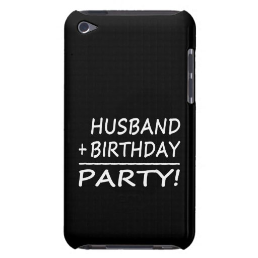 Husbands Birthdays : Husband + Birthday = Party iPod Case-Mate Cases