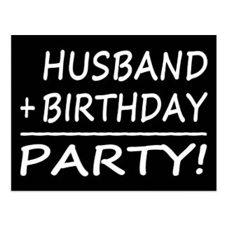 Husbands Birthdays : Husband + Birthday = Party Postcard