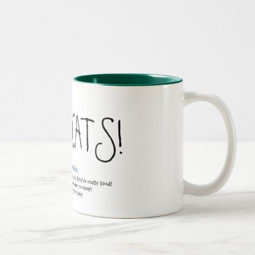 HUSH CATS! The mug!