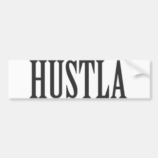 Hustla Car Bumper Sticker