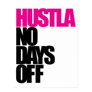 Hustla No Days Off Postcard