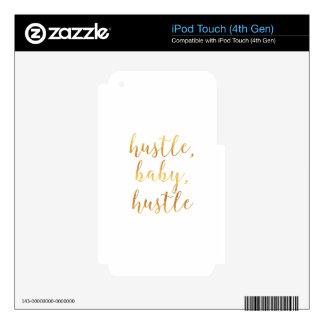 Hustle, Baby, Hustle Cursive Gold iPod Touch 4G Skin