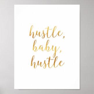 """Hustle, Baby, Hustle"" Gold Cursive Script Poster"