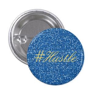 Hustle Faux Blue Glitter Design Pinback Button