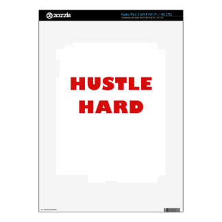Hustle Hard iPad 3 Skins