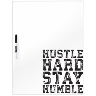 Hustle Hard, Stay Humble - Inspirational Words Dry-Erase Board