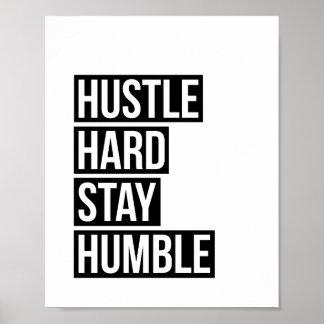 Hustle Hard Stay Humble Poster Print