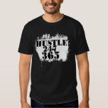 Hustle in the city 24-7 365 t shirt