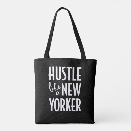 Hustle Like A New Yorker Tote Bag
