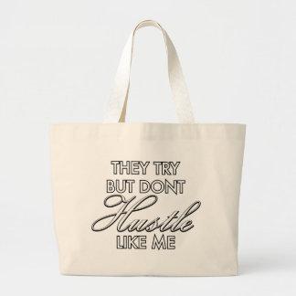 Hustle Like Me Large Tote Bag