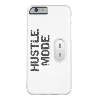 Hustle Mode On Barely There iPhone 6 Case