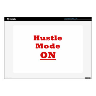 "Hustle Mode On Skin For 15"" Laptop"