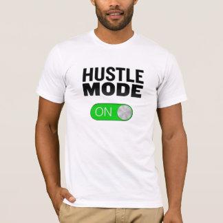 Hustle Mode On T-Shirt