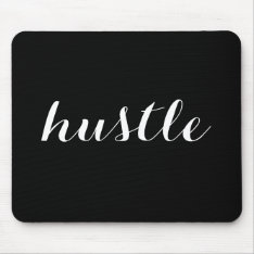 Hustle Mousepad at Zazzle
