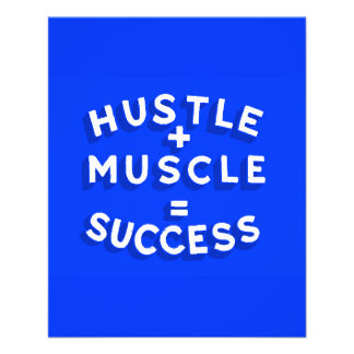 HUSTLE PLUS MUSCLE EQUALS SUCCESS MOTIVATIONAL SAY CUSTOM FLYER