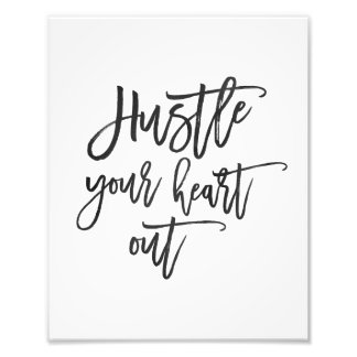 Hustle Your Heart Out   Watercolor Art Print
