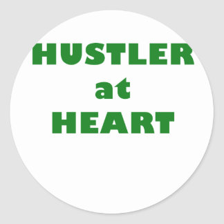 Hustler at Heart Classic Round Sticker