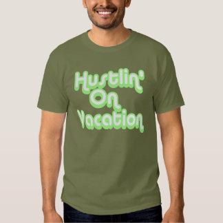 Hustlin' On Vacation -- T-Shirt