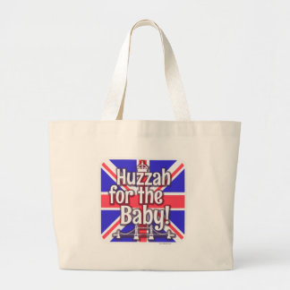 Huzzah for the Baby! Large Tote Bag