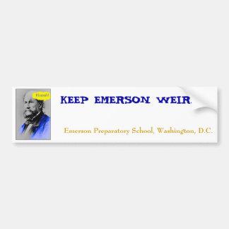 Huzzah, KEEP EMERSON WEIRD., Emerson Preparator... Bumper Sticker