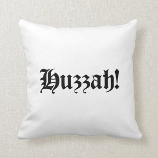Huzzah! {Medieval Typography} Throw Pillow
