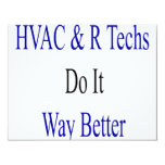 HVAC R Techs Do It Way Better 4.25x5.5 Paper Invitation Card