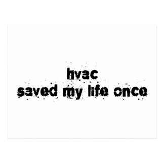 HVAC Saved My Life Once Postcard