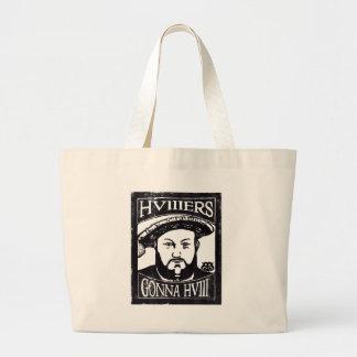 HVIIIers Gonna HVIII (Henry Tudor, Henry VIII) Large Tote Bag