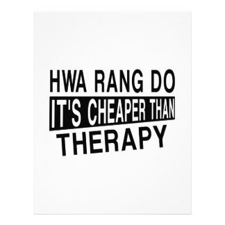 HWA RANG DO IT'S CHEAPER THAN THERAPY LETTERHEAD