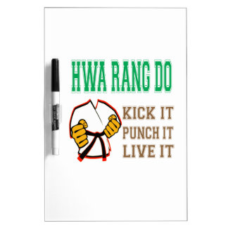 Hwa Rang Do Kick it, Punch it, Live it Dry-Erase Boards