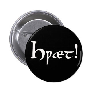¡Hwæt! Botón inglés viejo de Beowulf Pin