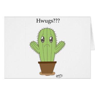 """Hwugs???"" Cactus Cards"
