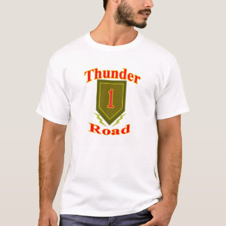 Hwy. #13, Better Known as Thunder Road. T-Shirt