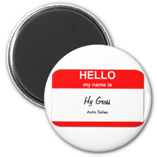 Hy Gross, Auto Sales 2 Inch Round Magnet