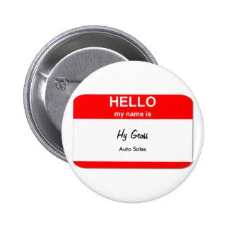 Hy Gross, Auto Sales Pinback Button