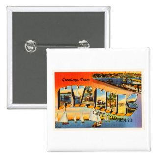 Hyannis Cape Cod Massachusetts MA Travel Souvenir Button