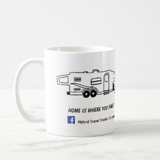 Hybrid Camper Mug - Home is where you park it.
