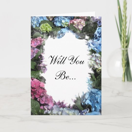 Hydrangea Flower Frame Will You Be My Bridesmaid Invitation Zazzlecom