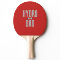 Hydro Dad Ping-Pong Paddle
