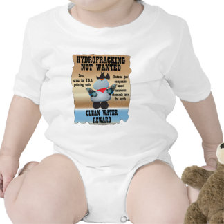 Hydrofracking Not Wanted Baby Bodysuits