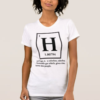 hydrogen - a gas which turns into people t-shirts