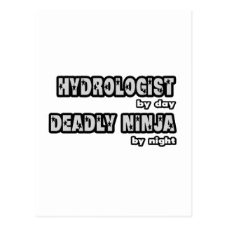 Hydrologist By Day...Deadly Ninja By Night Postcards
