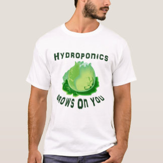Hydroponics Grows On You Lettuce T-Shirt