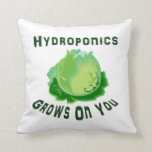 Hydroponics Grows On You Lettuce Throw Pillow