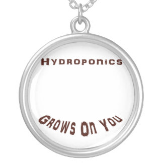 Hydroponics Grows On You Pendants