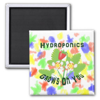 Hydroponics Grows On You Strawberries Refrigerator Magnet