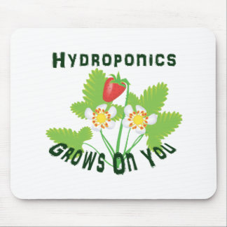 Hydroponics Grows On You Strawberries Mouse Pad