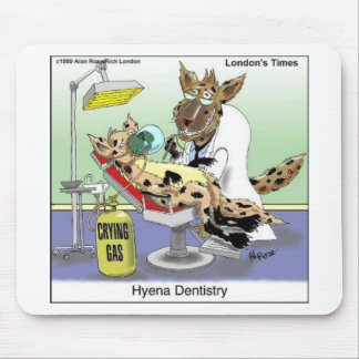 Hyena Dentistry Funny Gifts, Tees & Collectibles Mouse Pad