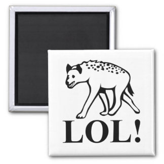 Hyena - Laughing Out Loud LOL 2 Inch Square Magnet